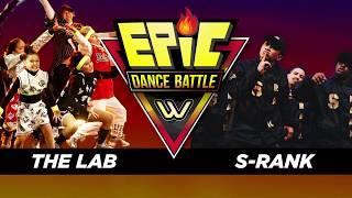 THE LAB VS S-RANK. EPIC DANCE BATTLE #10