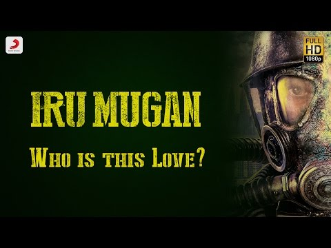 Iru Mugan - Who Is This Love?(A Glimpse) | Vikram, Nayanthara | Anand Shankar