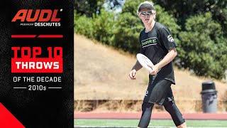 AUDL Top 10 Throws Of The Decade (2012-2019)