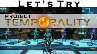 Let's Try - Project Temporality - Puzzle Gameplay