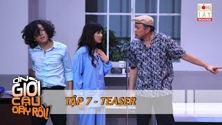 on gioi cau day roi 2015  tap 7 - teaser 121215