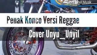 Download lagu Penak Konco versi Reggae cover Unyu_Unyil