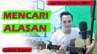 Download LAGU MALAYSIA JAMAN SMP!!! EXIST - Mencari Alasan (Guitar Cover) By.Soni Egi