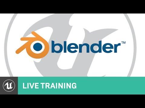 Blender to UE4 | Live Training | Unreal Engine