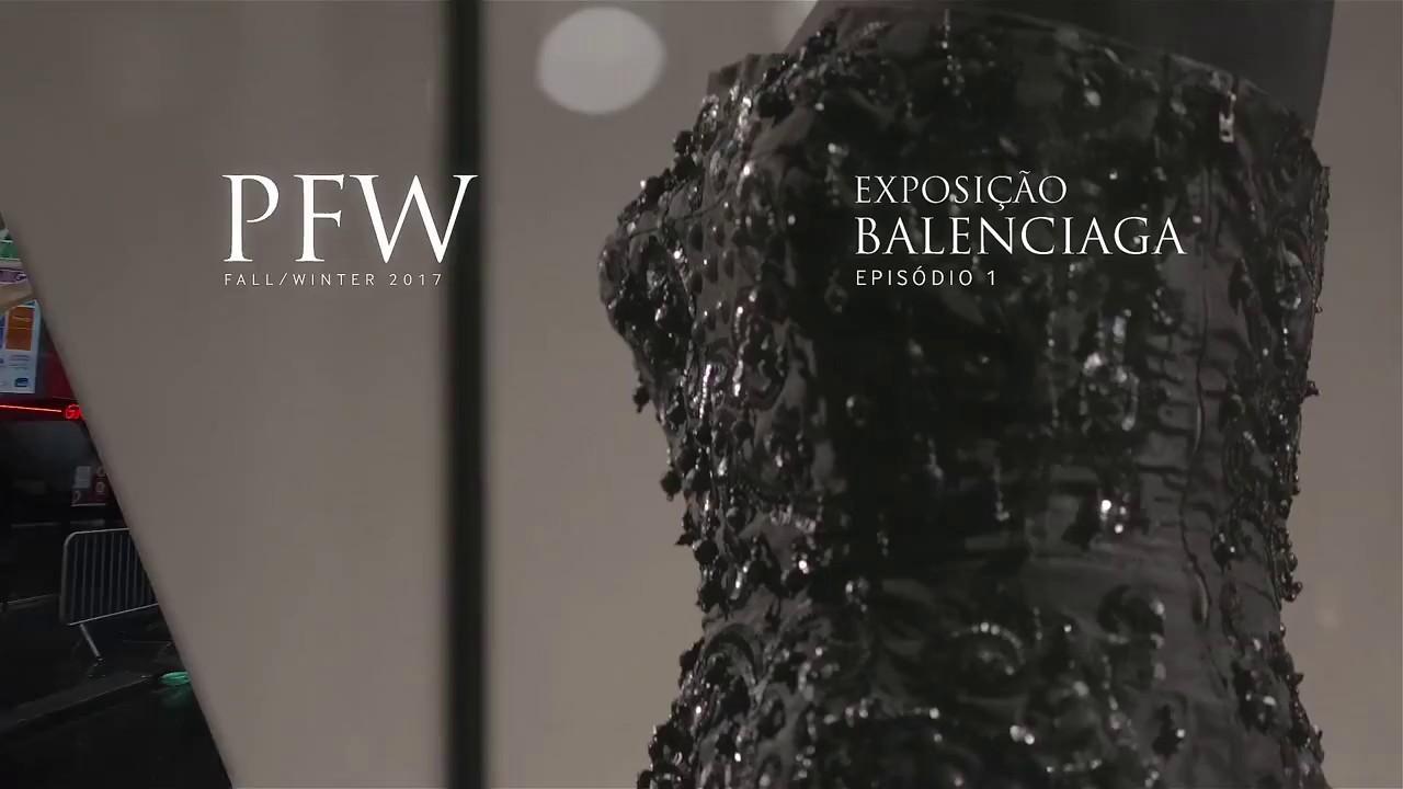 PFW EP1 | Exposição Balenciaga