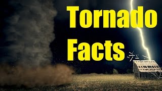 10 Things To Know About Tornadoes
