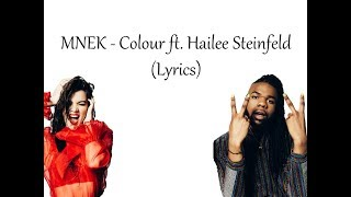 MNEK - Colour ft. Hailee Steinfeld (Lyrics)