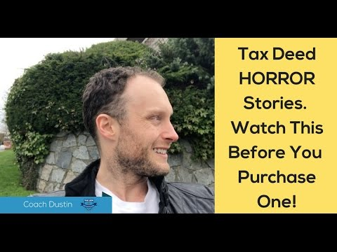 tax-deed-horror-stories...-watch-this-before-your-purchase-a-tax-lien-or-deed