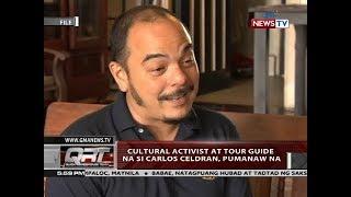 Qrt: Cultural Activist At Tour Guide Na Si Carlos Celdran, Pumanaw Na