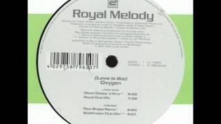 Royal Melody - Love Is Like Oxygen (Orginal Edit)