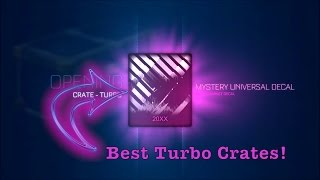 Best Turbo Crates Opening Rocket League