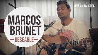 Marcos Brunet - Deseable [Version Acustica]