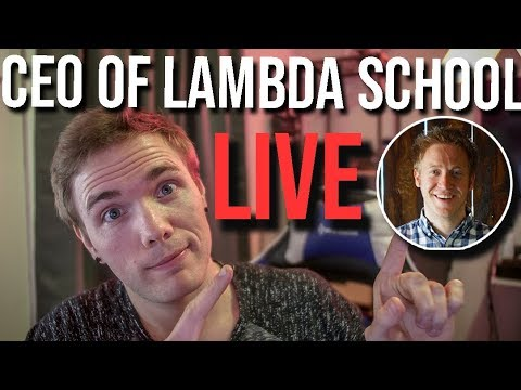 🔴 CEO Of LAMBDA SCHOOL - LIVE  | @joshuafluke on socials