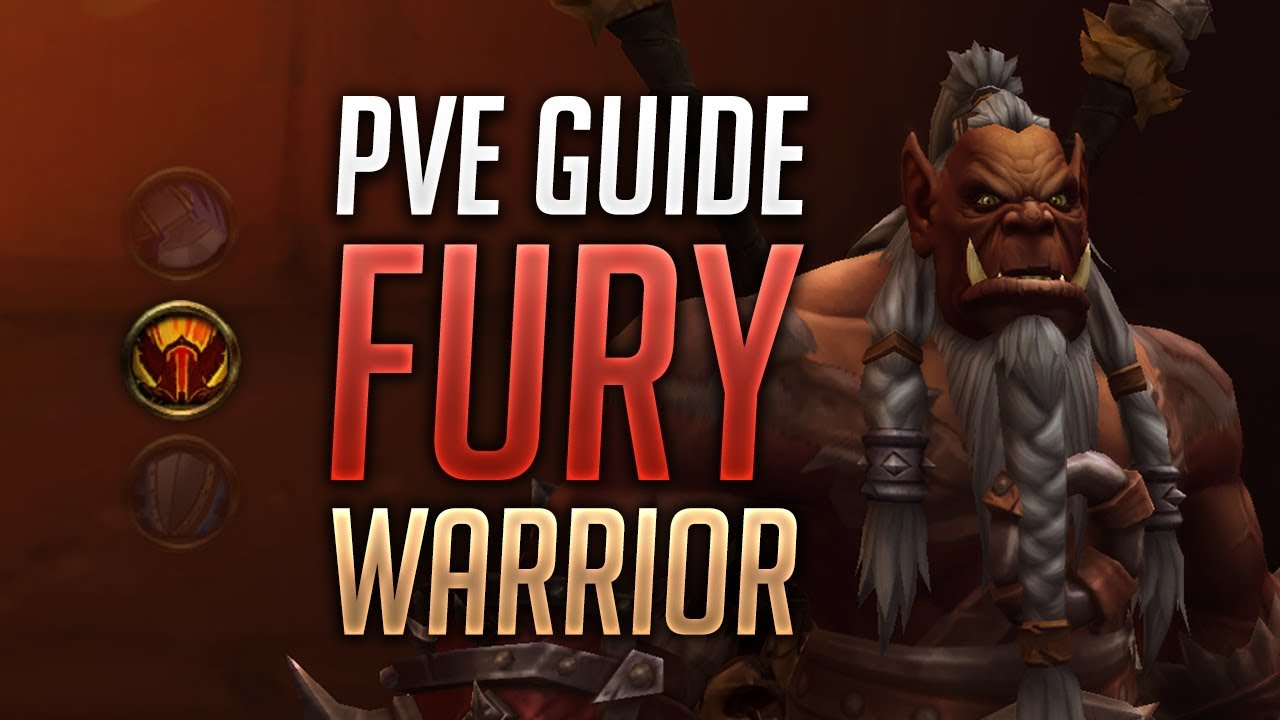 Fury Warrior PVE Guide for BFA Patch 8 1 5 - Best Talents, Stats, Azerite  Traits, Rotation, Macros