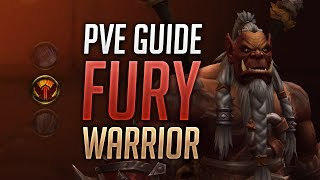 Fury Warrior PVE Guide for BFA Patch 8 1 5 Best Talents Stats Azerite Traits Rotation Macros