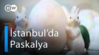 İstanbul'da Paskalyasevinci - DW Türkçe