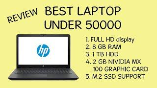 REVIEW || HP da0077tx || Best Laptop under 50000