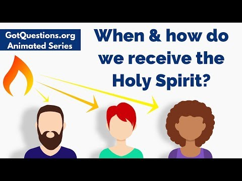 When / How do we receive the Holy Spirit? | GotQuestions org