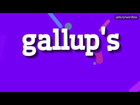 GALLUP'S - HOW TO PRONOUNCE IT!?