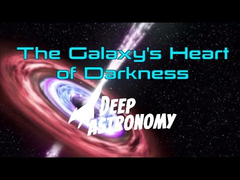 The Galaxy's Heart of Darkness