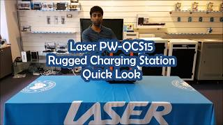 Laser PW-QCS15 Rugged Charging Station Quick Look