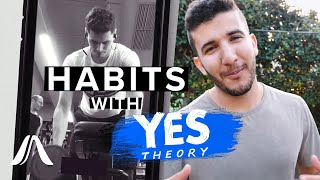 How To Make New Habits (with Ammar from Yes Theory!)