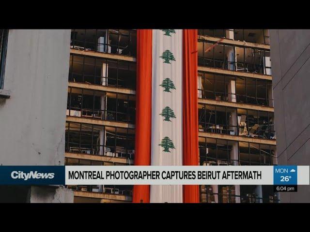 Montreal photographer captures Beirut aftermath