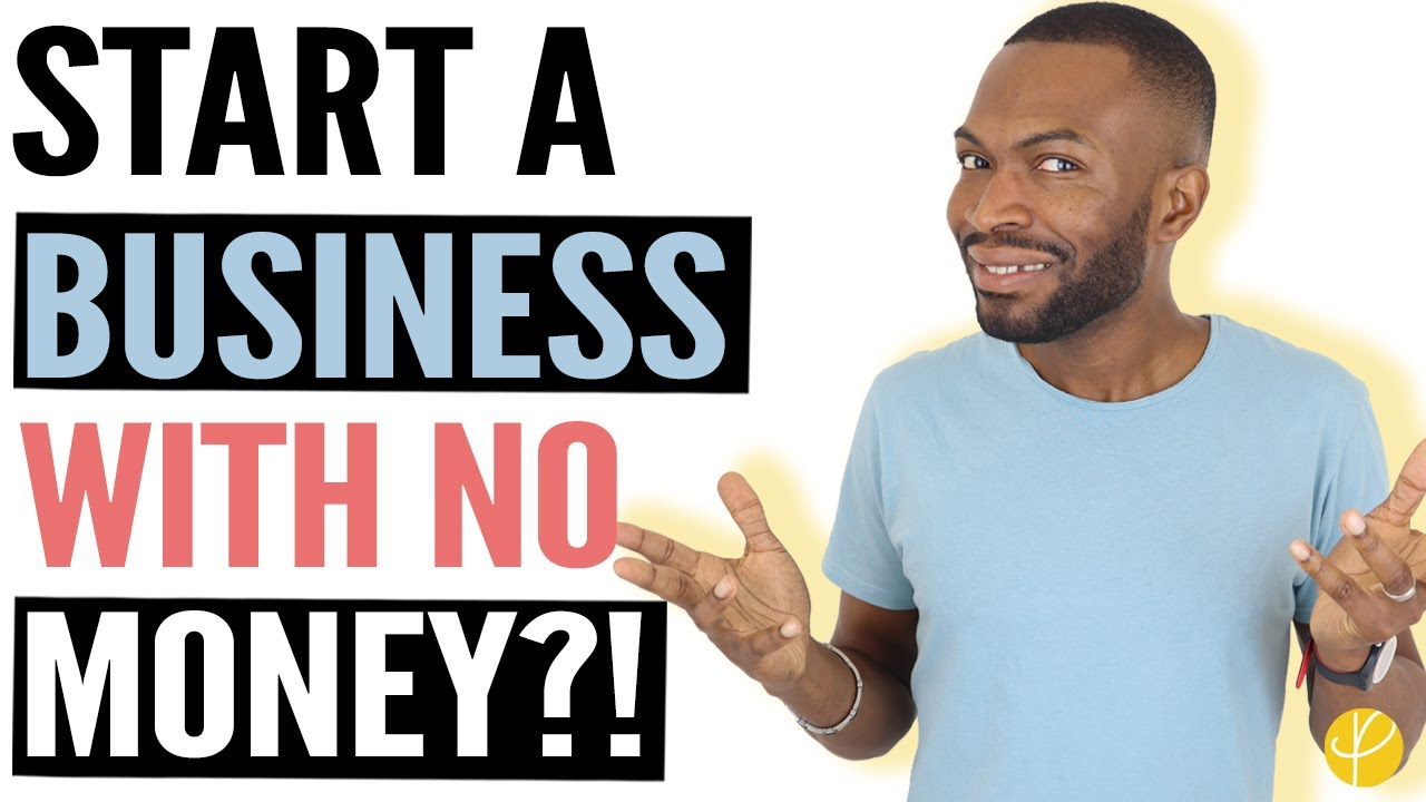How to Start a Business with NO MONEY- 5 LEGIT Ideas UK 2020