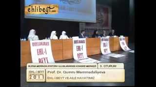 EHLİBEYT SEMPOZYUMU PROF. DR. QUMRU MAMMADALİYEVA.mpg