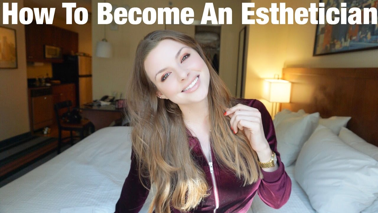 picture How to Become an Esthetician