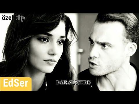 Eda • Serkan Paralyzed / Clip / (EdSer) Türk Dizi Klipleri