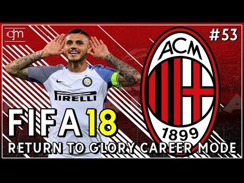 FIFA 18 AC Milan Career Mode: Inter Jalani Derby Milan Tanpa Pemain Terbaiknya #53