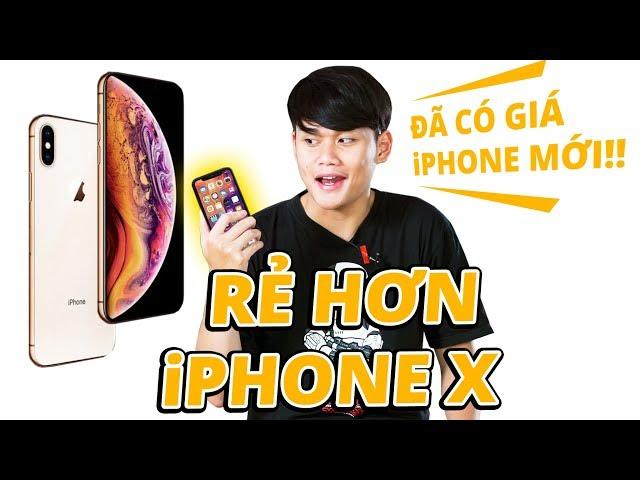 ?Ã CÓ GIÁ BÁN C?A iPHONE XS? - R? H?N C? iPHONE X!!!!