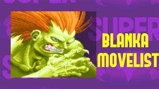 Super Street Fighter II: Turbo - Blanka Move List