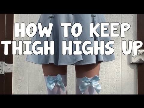 438b838437e87 How to keep THIGH HIGHS up! - YouTube