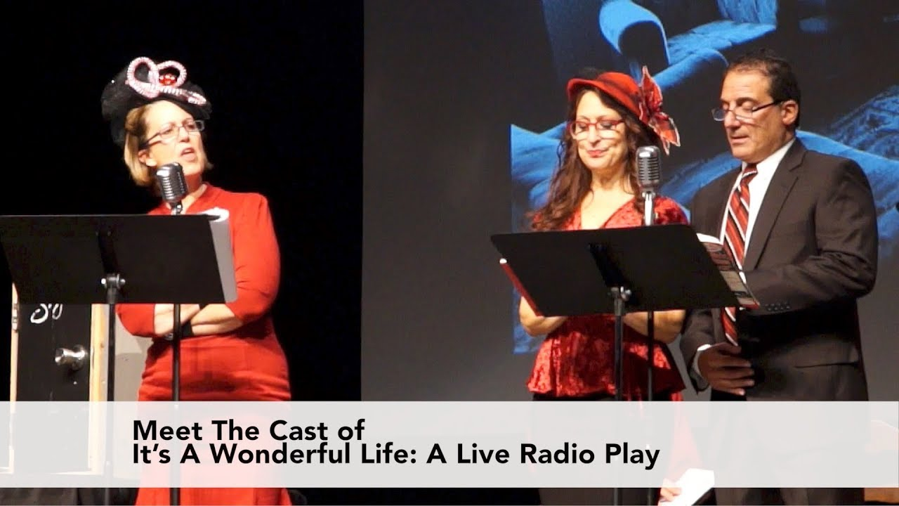 Meet The Cast Its A Wonderful Life A Live Radio Play Youtube