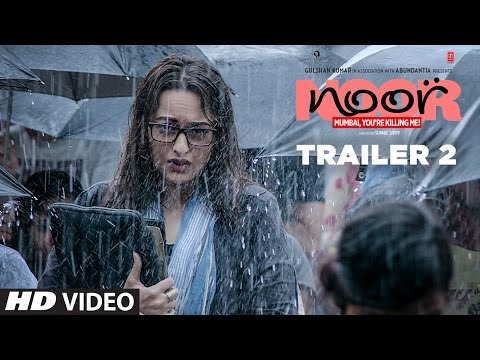 Noor Official Trailer 2 | Sonakshi Sinha | Sunhil Sippy | Releasing on 21 April 2017 | T-Series