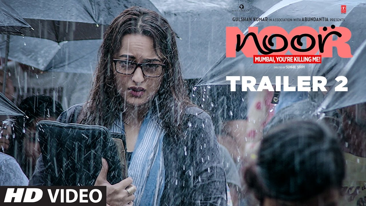 Download Noor Official Trailer 2 | Sonakshi Sinha | Sunhil Sippy | Releasing on 21 April 2017 | T-Series