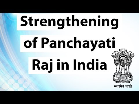 Strengthening of Panchayati Raj in India - Important Constitutional Amendments & Articles explained