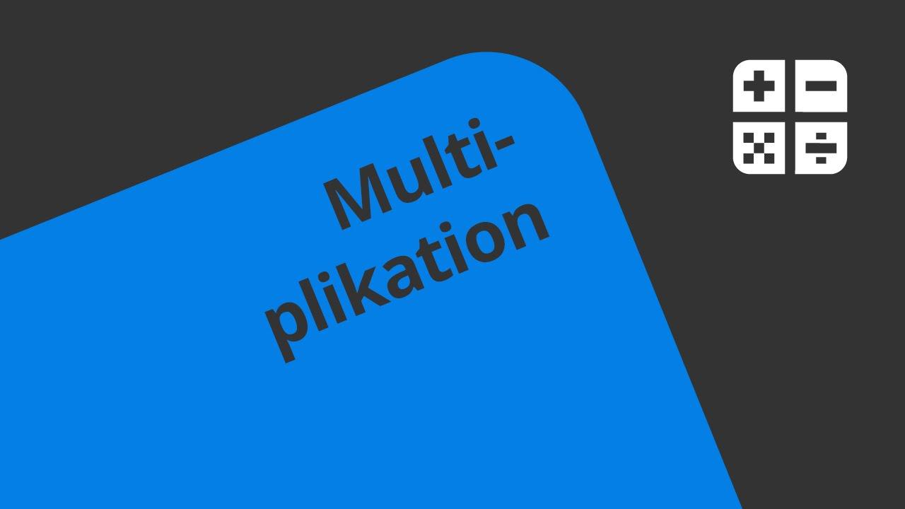 Das schriftliche Multiplizieren: Übungen | Mathematik | Zahlen ...