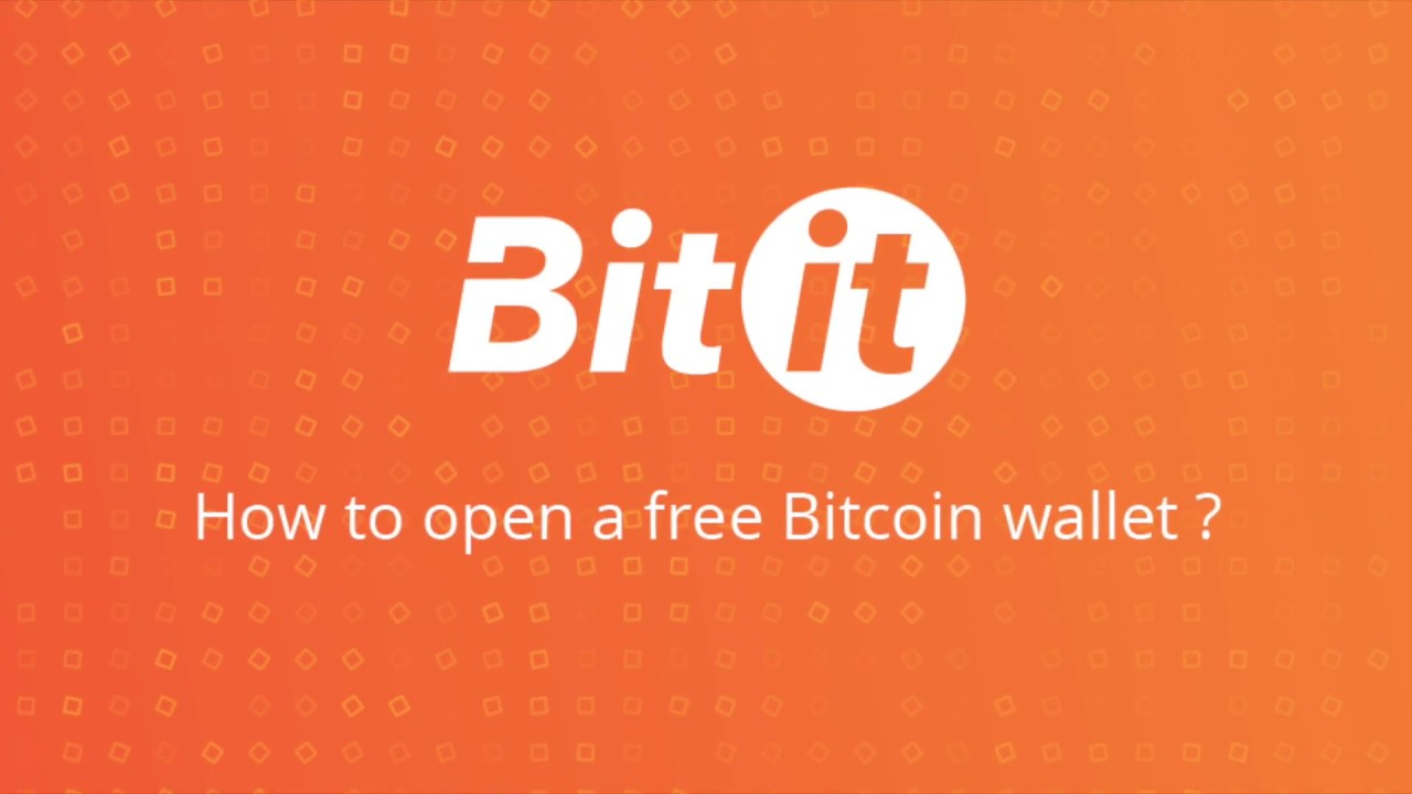 Bitit How To Open A Free Bitcoin Wallet -