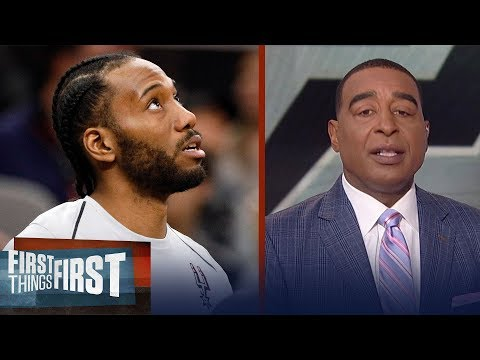 Cris Carter reveals why he trusts Kawhi Leonard on his Spurs absence   FIRST THINGS FIRST