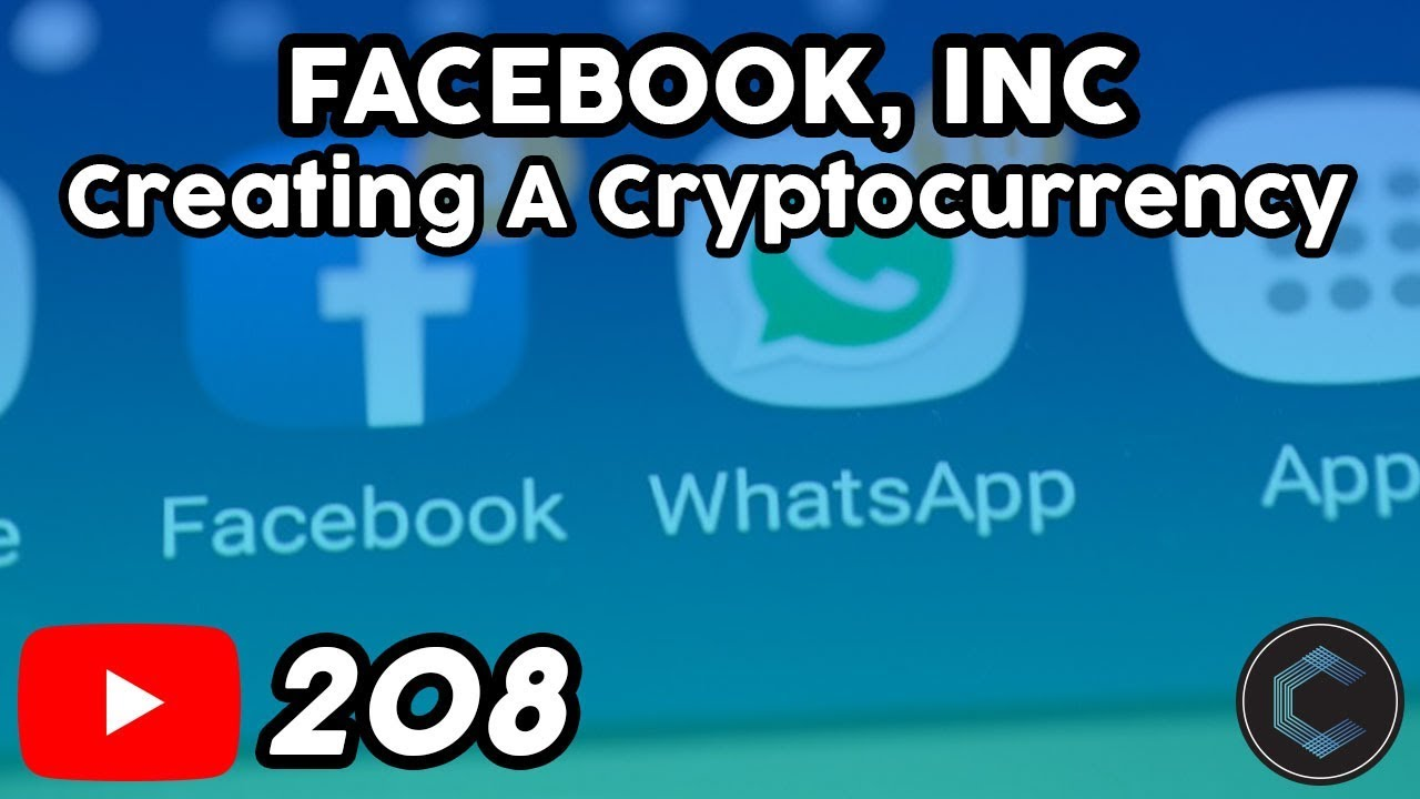 Facebook & WhatsApp Creating a Stablecoin Cryptocurrency (What is it Used For? Why Create it?)