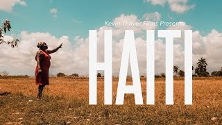 Download Video Haiti - A Cinematic Documentary by Kevin Thayer MP3 3GP MP4