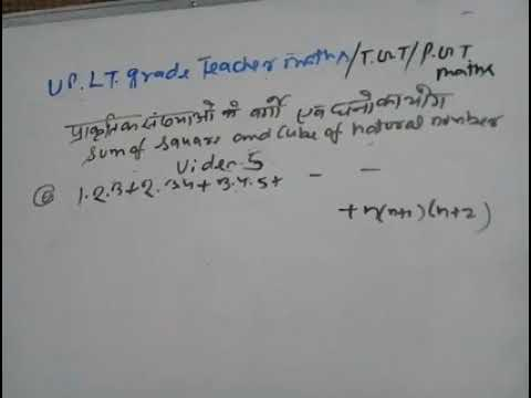 Sum of square and cube of natural number for tgt/pgt/lt grade teacher maths video 5