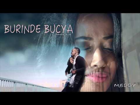 burinde-bucya-by-meddy-(official-audio)
