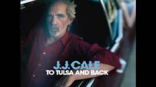 Watch JJ Cale My Gal video