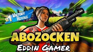 🔴 EDDIN SAGT Creator Code:Eddin-Gamer-YT 🔴 /#Abozocken-#Fortnite-Rotation-Deutsch