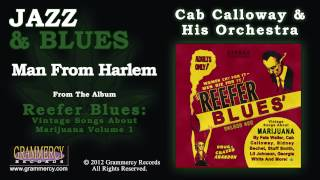 Cab Calloway & His Orchestra - Man From Harlem