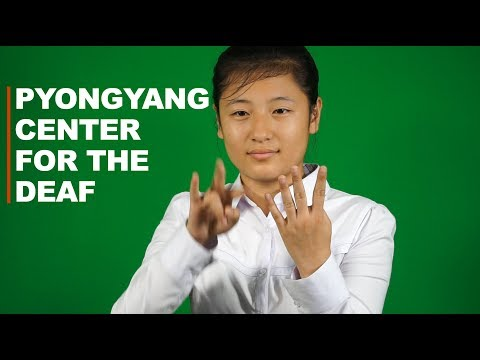 Pyongyang Center for the Deaf